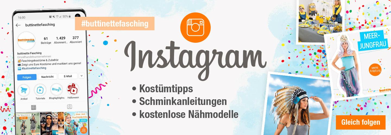 Folge buttinette Fasching auf Instagram!